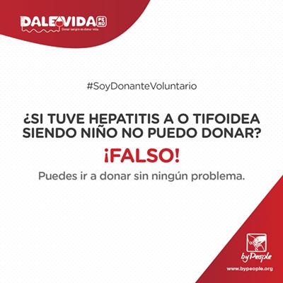 Si tuve hepatitis A o Tifoidea siendo niño no puedo donar.